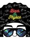 #BlackInPhysics